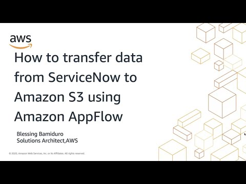 How to Transfer Data from ServiceNow to Amazon S3 using Amazon AppFlow