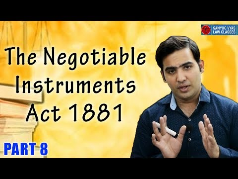 The Negotiable Instruments Act 1881 Cheque Dishonour Provision Part 8 by Advocate Sanyog Vyas