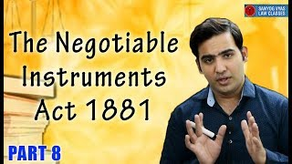 The Negotiable Instruments Act 1881 | Cheque Dishonour Provision Part 8 |   Advocate Sanyog Vyas