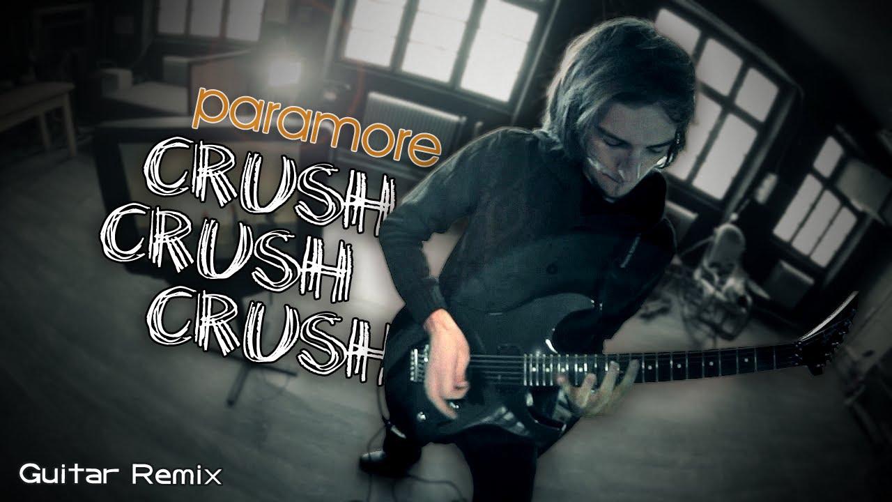 musica paramore crush crush crush remix