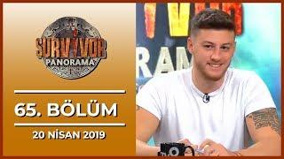 Survivor Panorama Haftasonu 65. Bölüm - 20 Nisan 2019