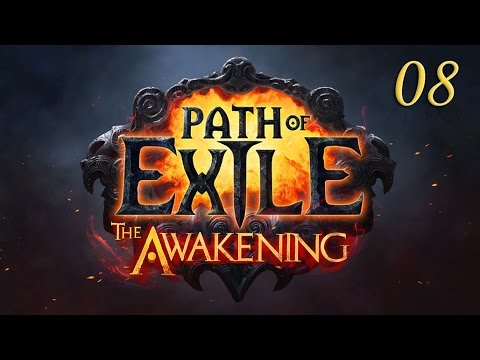 Path of Exile Episode 08