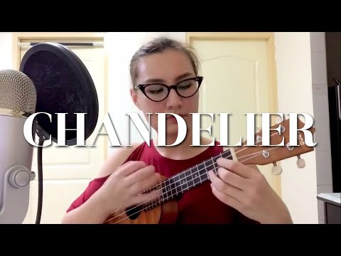 Chandelier - Sia (Ukulele cover by Miss Lou)