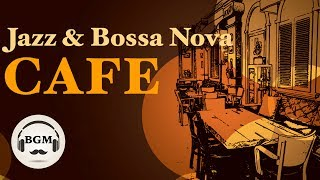 Video JAZZ & BOSSA NOVA INSTRUMENTAL MUSIC - RELAXING CAFE MUSIC FOR WORK, STUDY download MP3, 3GP, MP4, WEBM, AVI, FLV Agustus 2018