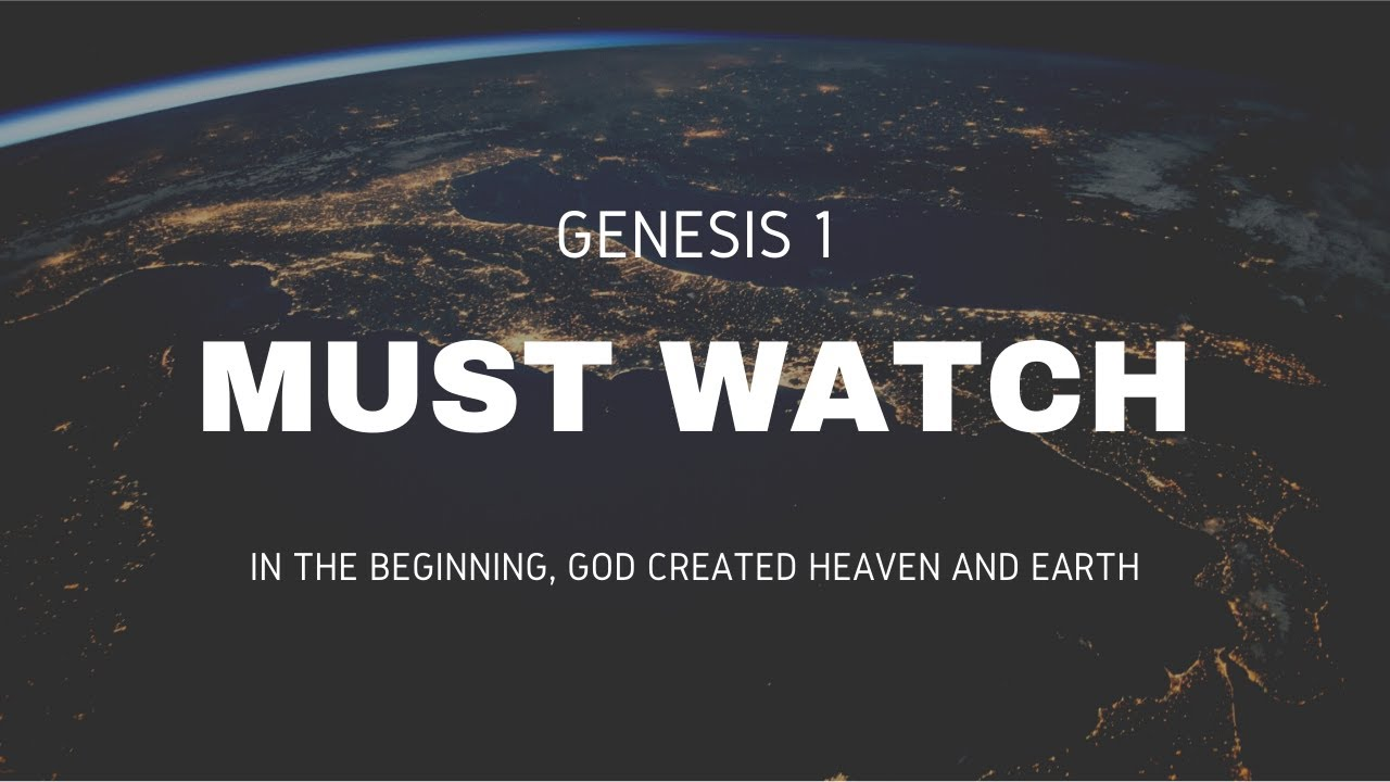 Download GENESIS 1: IN THE BEGINNING GOD CREATED HEAVEN AND EARTH. REMIND YOURSELF HOW POWERFUL GOD IS.