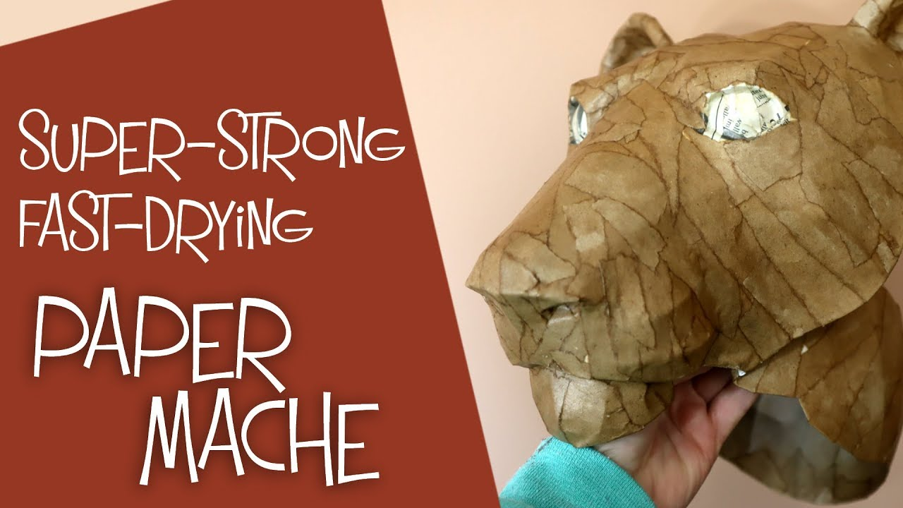 Super Strong Paper Mache That Dries Really Fast Youtube