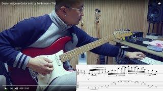 Dean - Instgram (딘-인스타그램) Guitar solo by Funkyman + TAB