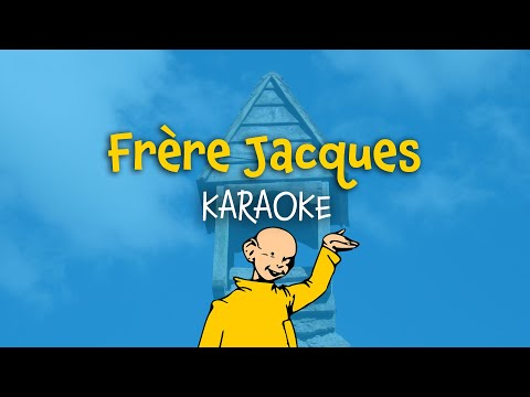 fr re jacques french version karaoke nursery rhymes with lyrics paroles youtube. Black Bedroom Furniture Sets. Home Design Ideas