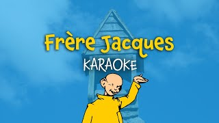 Frère Jacques (instrumental - French lyrics/video for karaoke) (paroles)