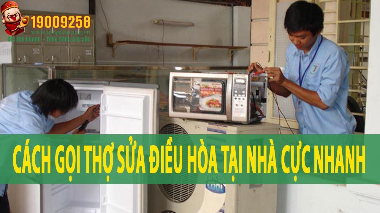 Thợ Sửa Điều Hòa Tại Nhà Tại Hà Nội và TP. Hồ Chí Minh | Tổng Đài Vàng 19009258