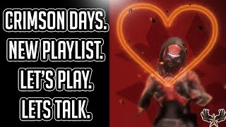 Crimson Days: Let's Play. Let's Talk
