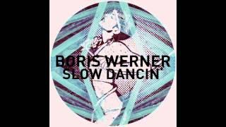 Boris Werner - Slowdancin' mp3