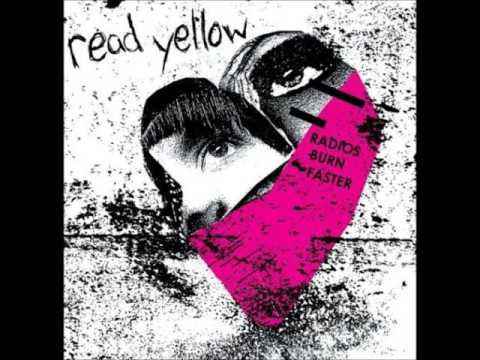 Read Yellow - Radio's Burn Faster