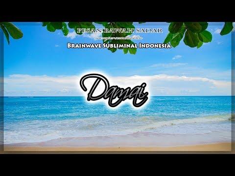 🎧 DAMAI ★ Audio Relaksasi Afirmasi Bawah Sadar Untuk Kedamaian Hati & Pikiran | Peace of Mind Mp3