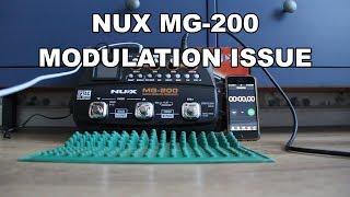nUX MG-200 MODULATION ISSUE / ПРОБЛЕМА МОДУЛЯЦИИ