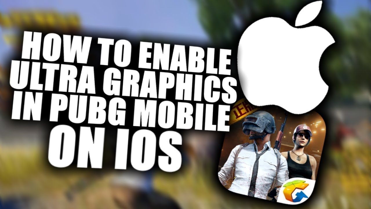 [ IOS ] HOW TO ENABLE ULTRA GRAPHICS + FIX LAG IN PUBG MOBILE - LIGHTSPEED  , No Jailbreak , No Cydia