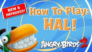 Angry Birds 2 | How to use the New Hal!