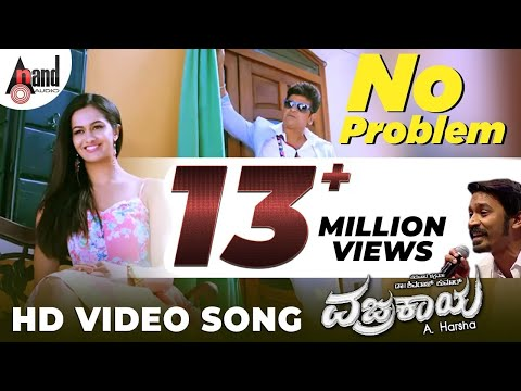 No Problem | Vajrakaya Full HD Video | Shivaraj Kumar | Shubra Aiyappa | Dhanush | Kannada Songs