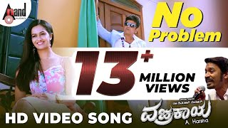 No Problem| Vajrakaya Full HD Video | Shivaraj Kumar,Nabha Natesh | New Kannada