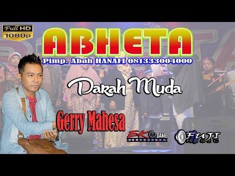 DARAH MUDA - GERRY MAHESA - ABHETA