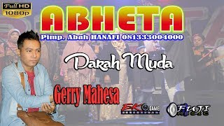 Download lagu DARAH MUDA GERRY MAHESA ABHETA MP3