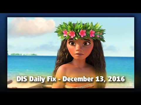 DIS Daily Fix | Your Disney News for 12/13/16
