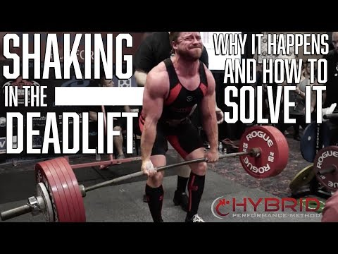 Hybrid Performance Method >> Hybrid Performance Method Shaking In The Deadlift Why It