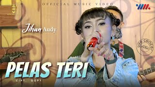 Jihan Audy - Pelas Teri