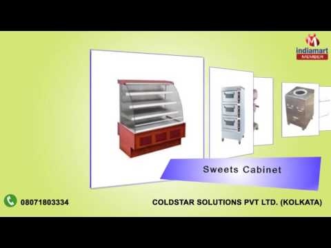Kitchen Equipment By Coldstar Solutions Pvt Ltd., Kolkata