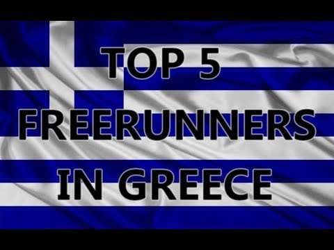 TOP 5 FREERUNNERS IN GREECE