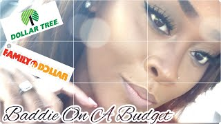Baddie On A Budget| Full Face of Dollar Tree Makeup| Under $20|