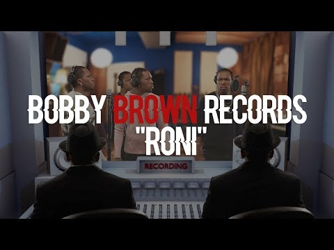 Bobby Brown records Roni with New Edition