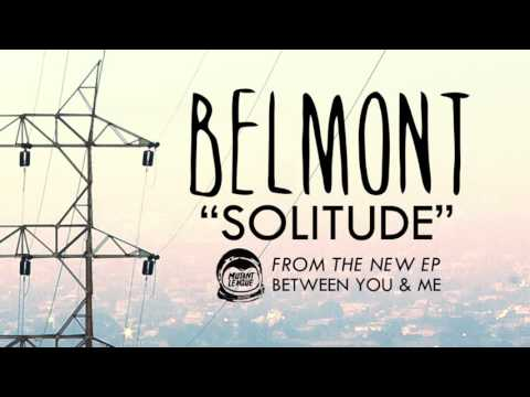Belmont - Solitude