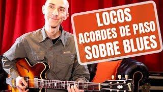 Locos acordes de paso sobre blues, ¡armonía multimelódica!   Pedro Bellora