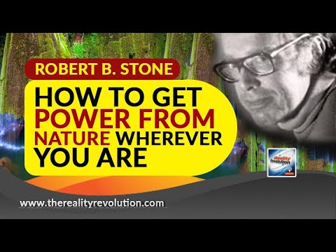 Robert B  Stone How To Get Power From Nature Wherever You Are