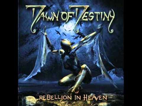 Dawn Of Destiny - Heaven's Falling Down