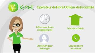 K-Net votre Opérateur Fibre Optique de proximité