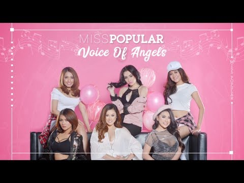 Miss Popular 2018 Voice Of Angels | Live Audition | Mencari Suara Terseksi versi POPULAR