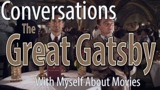 The Great Gatsby - Conversations With Myself About Movies