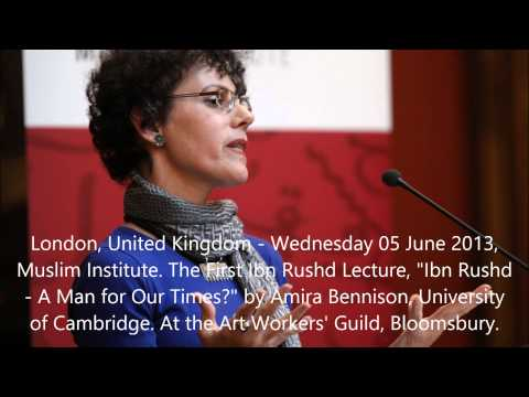 """Amira Bennison Muslim Institute lecture 2013 """"Ibn Rushd - A Man for our Times?"""""""