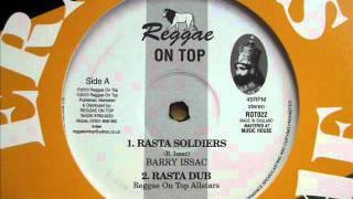 "12"" Side A: 1. Barry Isaac - Rasta Soldiers / 2. Reggae On Top Allstars - Rasta Dub"