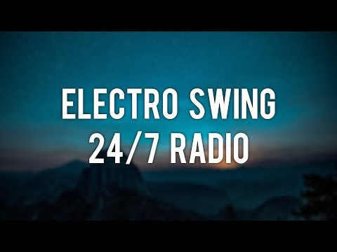 Electro Swing Radio 🔥 24/7 Radio 🔥 Jazz & Study Music