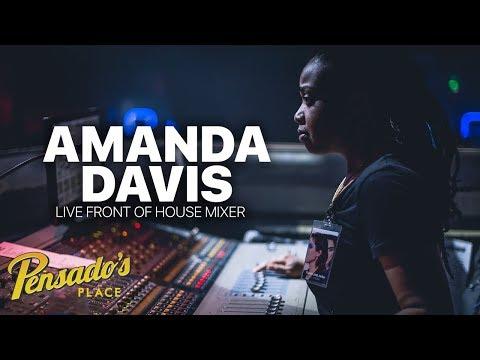 Janelle Monae's Live Front of House Mixer, Amanda Davis - Pensado's Place #358