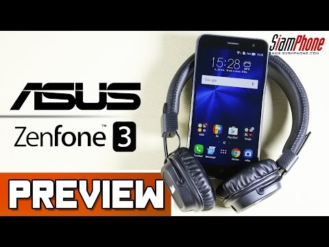 [Preview] : ASUS Zenfone 3 by SiamPhone