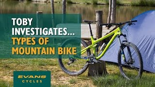 Different Types of Mountain Bike... Toby Investigates