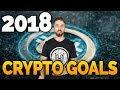 2018 Crypto Goals!