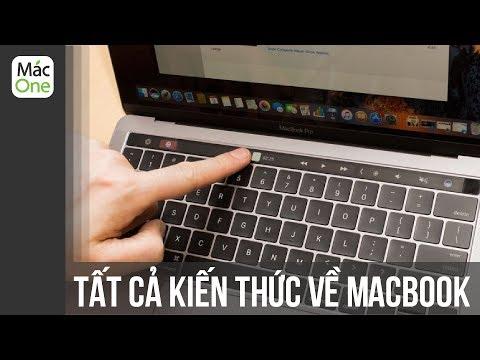 Cẩm nang về Mac #2: Tất cả những thứ bạn cần biết về Macbook