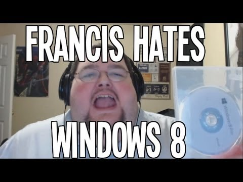 Francis Hates Windows 8
