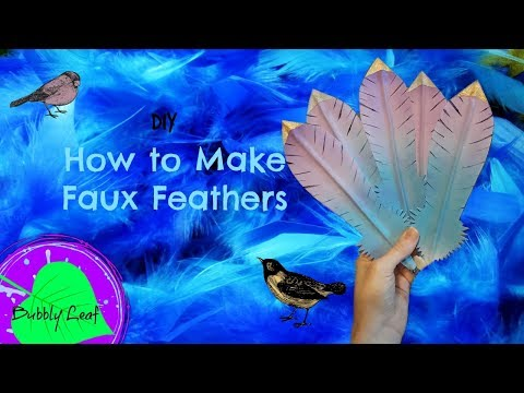 DIY How to make Faux Feathers Tutorial
