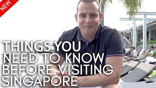 Things to know before visiting Singapore